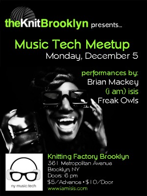 (i am) isis at Knitting Factory's Music Tech Meetup