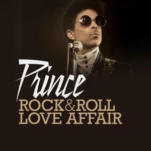 Prince Rock & Roll Love Affair