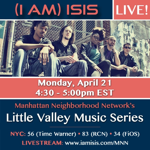 (i am) isis | LIVE | Little Valley Music Series